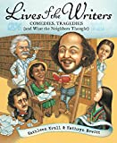 Krull, Kathleen: Lives of the Writers: Comedies, Tragedies (and What the Neighbors Thought)