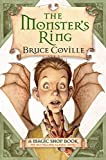 Coville, Bruce: The Monster&#39;s Ring: A Magic Shop Book