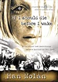 Nolan, Han: If I Should Die Before I Wake