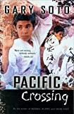 Soto, Gary: Pacific Crossing