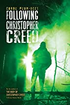 Following Christopher Creed by Carol…