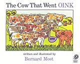 Most, Bernard: Cow That Went Oink
