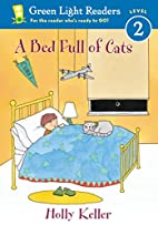 A Bed Full of Cats by Holly Keller