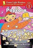Moran, Alex: Popcorn (Green Light Readers Level 1)