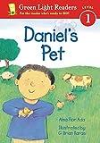 Ada, Alma Flor: Daniel's Pet (Green Light Readers Level 1)