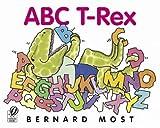 Most, Bernard: ABC T-Rex