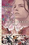 Rinaldi, Ann: The Fifth of March: A Story of the Boston Massacre (Great Episodes)