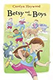 Haywood, Carolyn: Betsy and the Boys