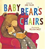 Sweet, Melissa: Baby Bear's Chairs