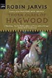 Robin Jarvis: Thorn Ogres of Hagwood: The Hagwood Trilogy, Book One