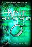 Velde, Vivian Vande: Heir Apparent
