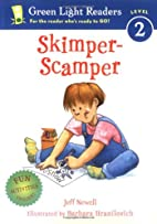 Skimper-Scamper by Jeff Newell