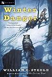 Steele, William O.: Winter Danger (Odyssey Classics)