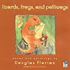 lizards, frogs, and polliwogs by Douglas…