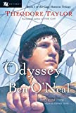 Taylor, Theodore: The Odyssey of Ben O'Neal (Cape Hatteras Trilogy)