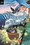 Velde, Vivian Vande: Wizard at Work