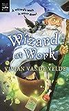 Vande Velde, Vivian: Wizard at Work