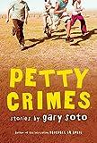 Soto, Gary: Petty Crimes