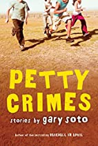 Petty Crimes by Gary Soto