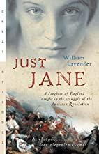 Just Jane: A Daughter of England Caught in…