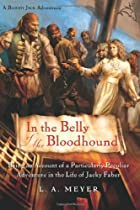 In the Belly of the Bloodhound: Being an…