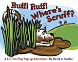 Weeks, Sarah: Ruff! Ruff! Where's Scruff?