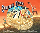 Sixteen Cows by Lisa Wheeler