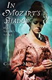 Meyer, Carolyn: In Mozart's Shadow: His Sister's Story
