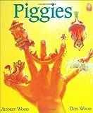 Wood, Audrey: Piggies: Lap-Sized Board Book