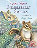 Rylant, Cynthia: Thimbleberry Stories