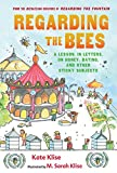 Klise, M. Sarah: Regarding the Bees: A Lesson, in Letters, on Honey, Dating, and Other Sticky Subjects