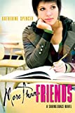 Spencer, Katherine: More Than Friends: A Saving Grace Novel