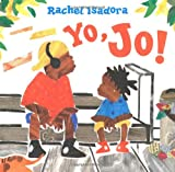 Isadora, Rachel: Yo, Jo!