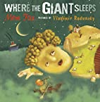 Where the Giant Sleeps by Mem Fox