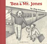 Amy Schwartz: Bea and Mr. Jones