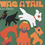 Ehlert, Lois: Wag a Tail