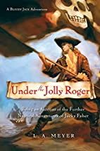 Under The Jolly Roger: Being an Account of…