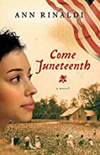 Come Juneteenth (Great Episodes) by Ann…