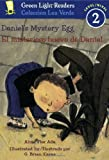 Ada, Alma Flor: Daniel's Mystery Egg/El misterioso huevo de Daniel (Green Light Readers Level 2)