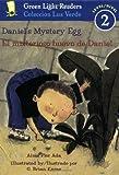 Ada, Alma Flor: Daniel's Mystery Egg/El misterioso huevo de Daniel (Green Light Readers Level 2)