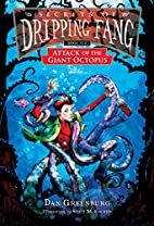Secrets of Dripping Fang, Book Six: Attack…
