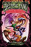 Greenburg, Dan: Secrets of Dripping Fang, Book Eight: When Bad Snakes Attack Good Children