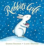 Shannon, George: Rabbit's Gift
