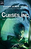 Vande Velde, Vivian: Curses, Inc.: And Other Stories