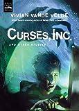 Vande Velde, Vivian: Curses, Inc. and Other Stories