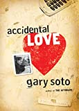 Soto, Gary: Accidental Love [ ACCIDENTAL LOVE BY Soto, Gary ( Author ) Jan-01-2008[ ACCIDENTAL LOVE [ ACCIDENTAL LOVE BY SOTO, GARY ( AUTHOR ) JAN-01-2008 ] By Soto, Gary ( Author )Jan-01-2008 Paperback