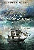 Meyer, Carolyn: The True Adventures of Charley Darwin