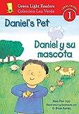 Ada, Alma Flor: Daniel's Pet/Daniel y su mascota (Green Light Readers Level 1)