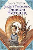 Coville, Bruce: Jeremy Thatcher, Dragon Hatcher: A Magic Shop Book