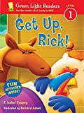Campoy, F. Isabel: Get Up, Rick! (Green Light Readers Level 1)